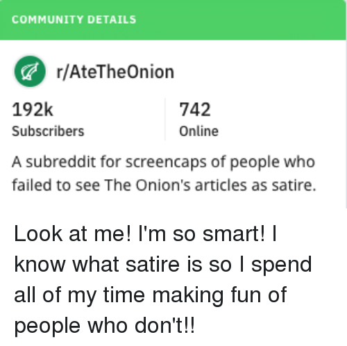 COMMUNITY DETAILS rAteTheOnion 192k Subscribers 742 Online a