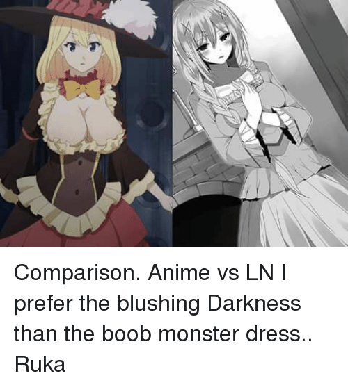 Comparison Anime Vs Ln I Prefer The Blushing Darkness Than The Boob