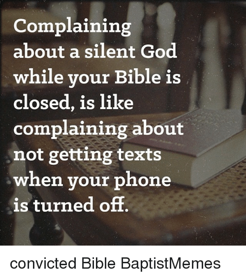 God, Phone, and Texting: Complaining about a silent God while your Bible is