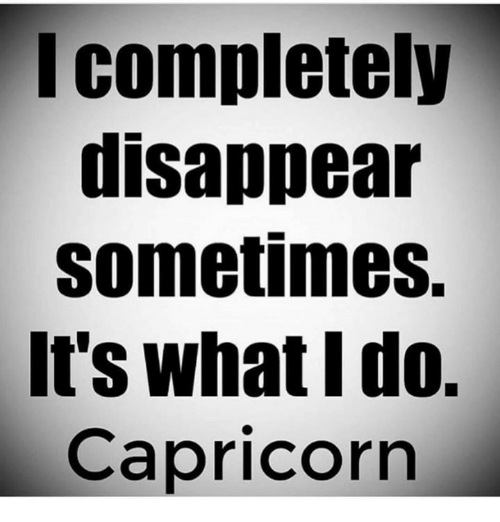 Why do capricorns disappear