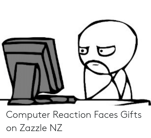 9 Out Of 10 Doctors Agree That 1 Out Of 10 Doc Zazzle >> Computer Reaction Faces Gifts On Zazzle Nz Computer Meme On Me Me