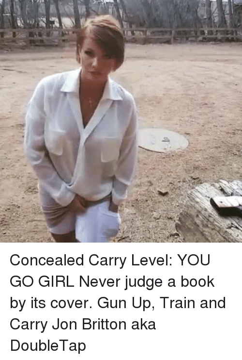 Concealed Carry Level YOU GO GIRL Never Judge a Book by Its