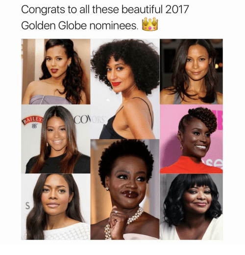 Golden Globes, Memes, and 🤖: Congrats to all these beautiful 2017  Golden Globe nominees  COM  DALEY