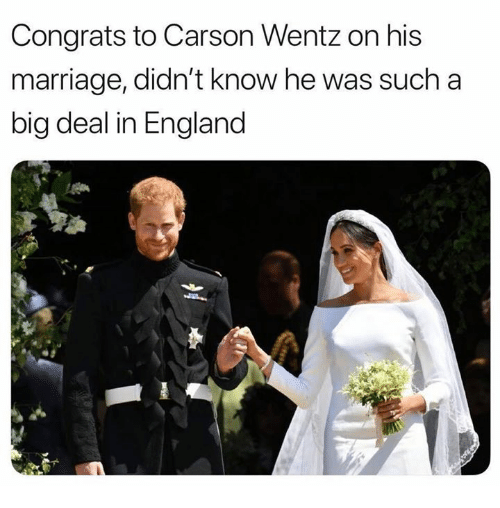 England, Marriage, and Nfl: Congrats to Carson Wentz on his  marriage, didn't know he was such a  big deal in England