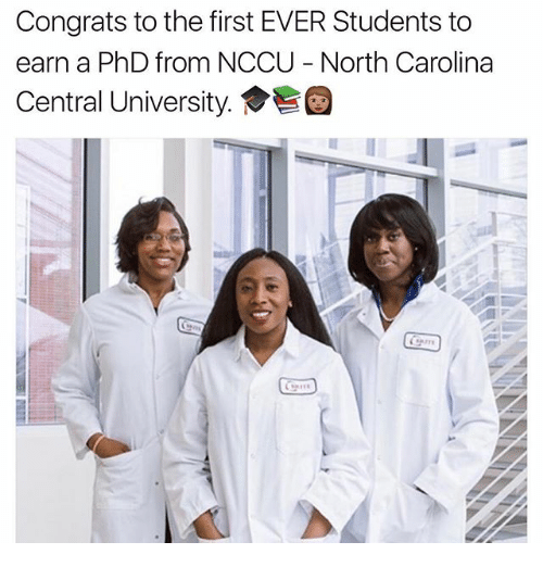 Memes, North Carolina, and 🤖: Congrats to the first EVER Students to  earn a PhD from NCCU North Carolina  Central University.