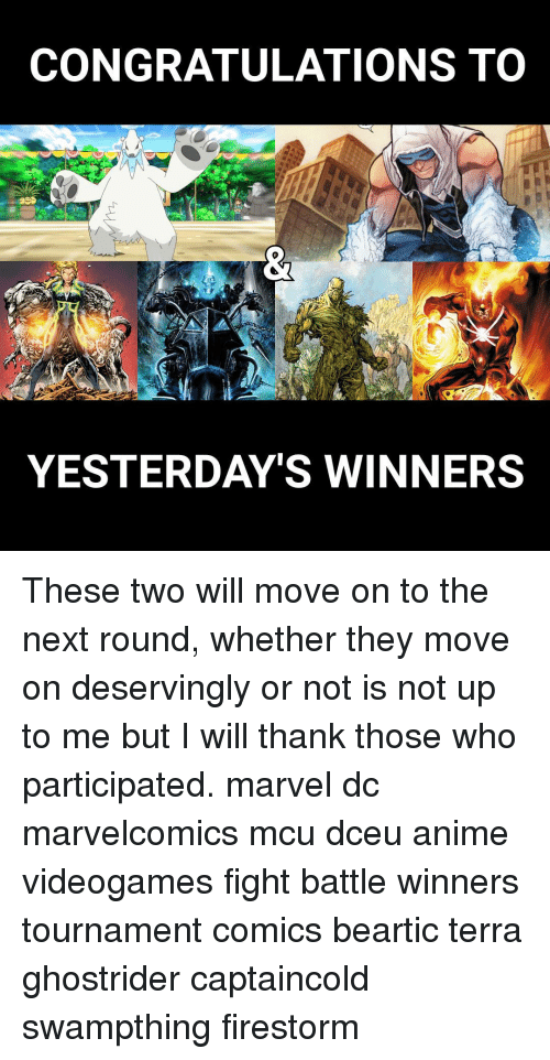 Congratulations To Yesterdays Winners These Two Will Move On To The