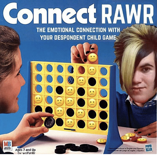 Spanish, Game, and English: Connect RAWR  THE EMOTIONAL CONNECTION WITH  YOUR DESPONDENT CHILD GAME  MB  MADLY Ages 7 and Up  ame  uctions in English and Spanish