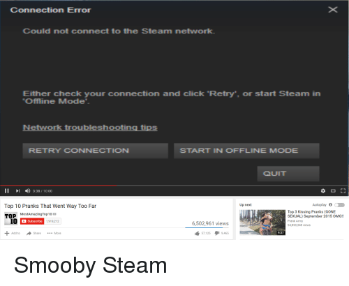 Connection Error Could Not Connect to the Steam Network Either Check