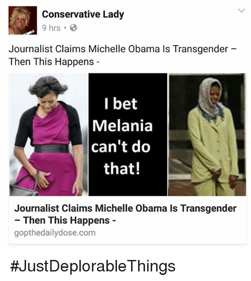 Conservative Lady 9 Hrs Journalist Claims Michelle Obama Is