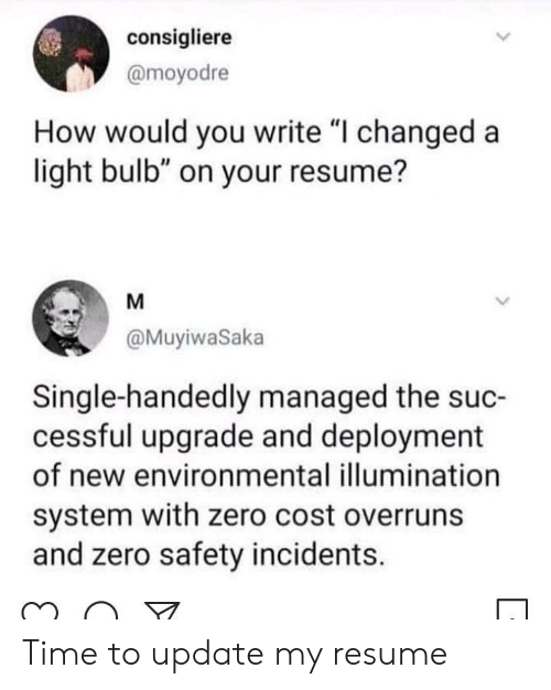 Consigliere How Would You Write I Changed A Light Bulb On Your