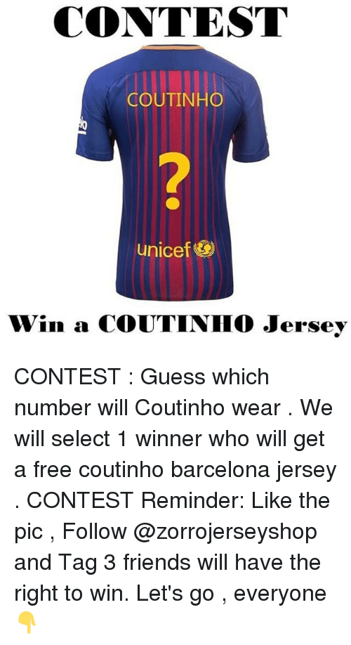 wholesale dealer 82cef 77e1d CONTEST COUTINHO 2 Unicef& Win a COUTINIHO Jersey CONTEST ...