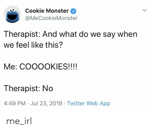 Cookie Monster Therapist And What Do We Say When We Feel