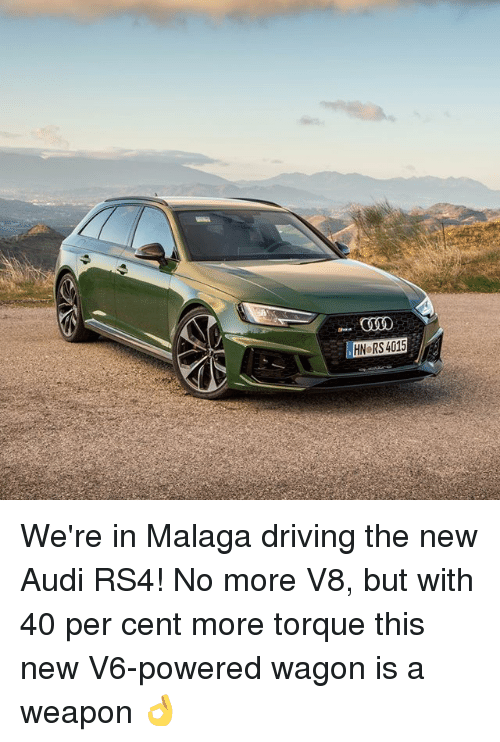 Driving, Memes, and Audi: COOO  HN RS 4015 We're in Malaga driving the new Audi RS4! No more V8, but with 40 per cent more torque this new V6-powered wagon is a weapon 👌
