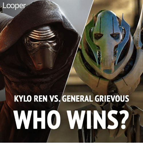 coper kylo ren vs general grievous who wins 12779201 coper kylo ren vs general grievous who wins? kylo ren meme on me me