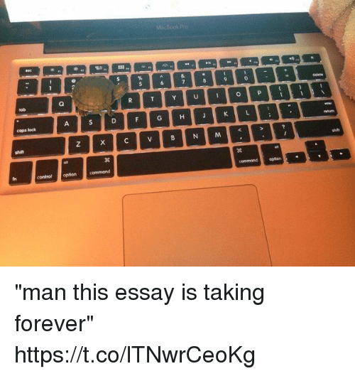 """Control, Forever, and Girl Memes: cops lock  control optioncommand  commondopticrn """"man this essay is taking forever"""" https://t.co/lTNwrCeoKg"""