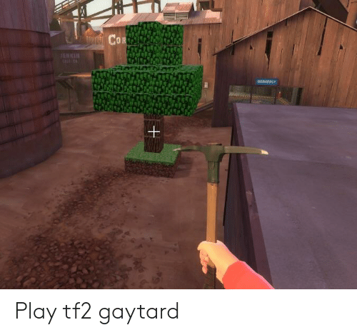 CoR ENK Play Tf2 Gaytard | Tf2 Meme on SIZZLE
