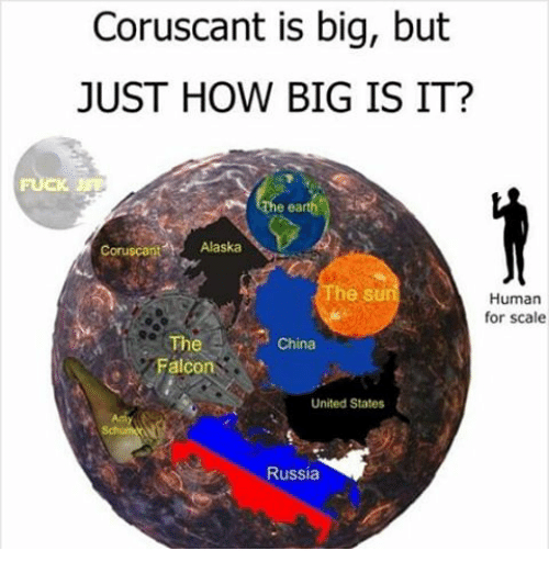 Coruscant Is Big but JUST HOW BIG IS IT Ruscant Alaska the S Human