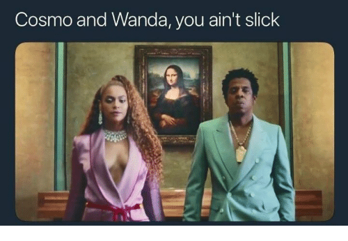 Funny, Slick, and Cosmo: Cosmo and Wanda, you ain't slick