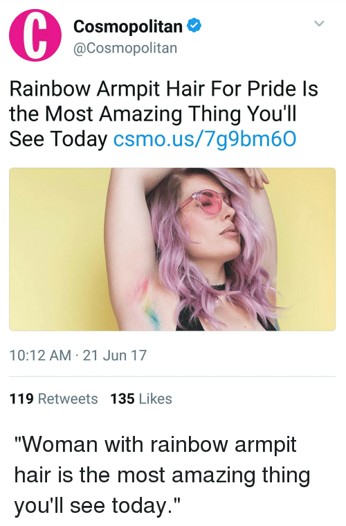 Cosmopolitan Rainbow Armpit Hair For Pride Ls The Most Amazing Thing
