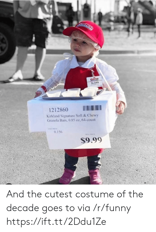 Funny, Via, and Granola: COSTSQ  SLOAN  1212860  Kirkland Signature Soft & Chewy  Granola Bars, 0.85 oz, 64-count  0.156  $9.99 And the cutest costume of the decade goes to via /r/funny https://ift.tt/2Ddu1Ze
