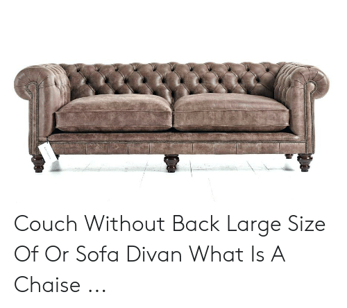 Magnificent Couch Without Back Large Size Of Or Sofa Divan What Is A Gmtry Best Dining Table And Chair Ideas Images Gmtryco