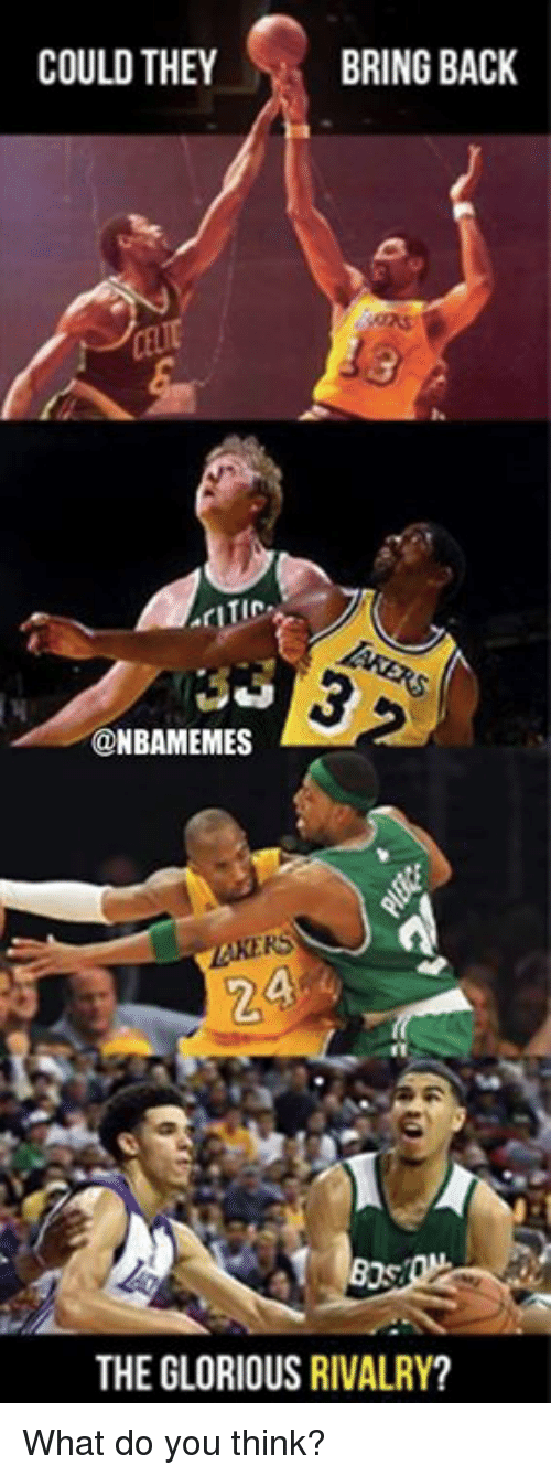 Nba, Glorious, and Back: COULD THEY  BRING BACK  TIC  @NBAMEMES  AKERS  2  THE GLORIOUS RIVALRY? What do you think?