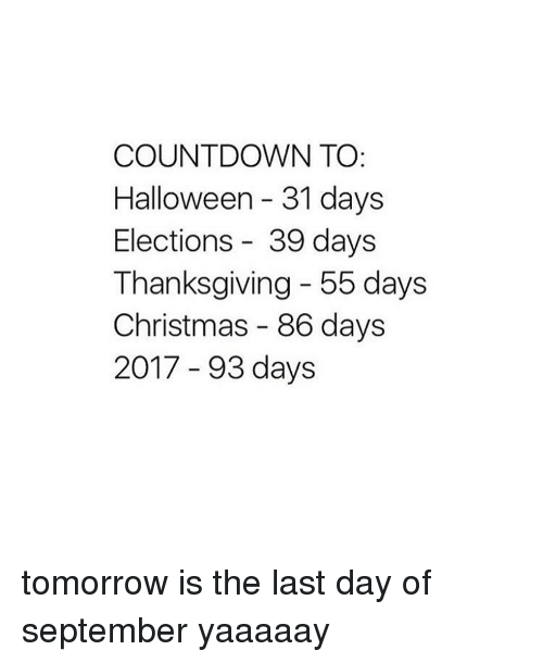Halloween Thanksgiving Christmas Countdown.Countdown To Halloween 31 Days Elections 39 Days