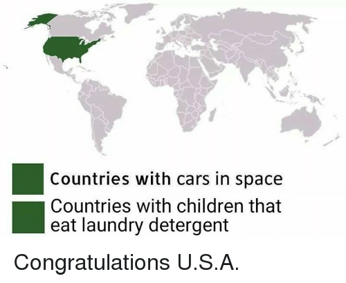 IMAGE(https://pics.me.me/countries-with-cars-in-space-countries-with-children-that-eat-30790275.png)