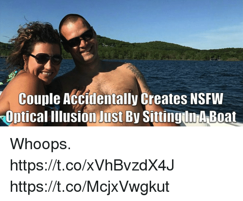 Funny Nsfw And Boat Couple Accidentally Creates Nsfw Aopticallllusion Just By Sittinguin A