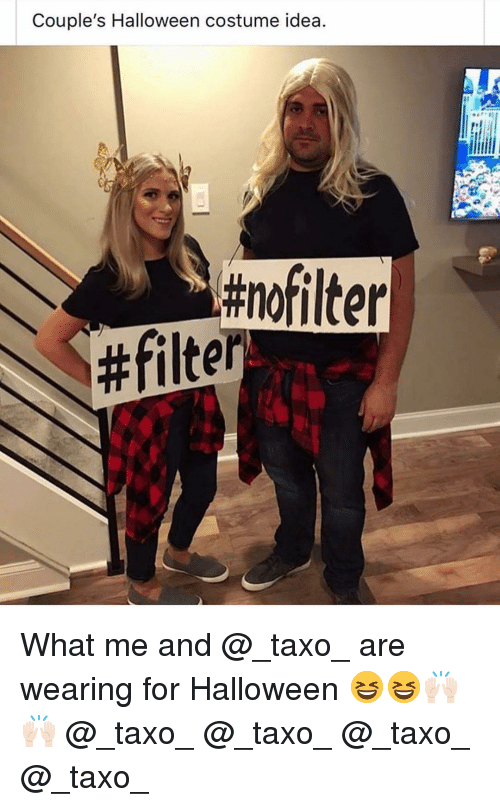 Funny, Halloween, and Idea: Couple's Halloween costume idea  What me and @_taxo_ are wearing for Halloween 😆😆🙌🏻🙌🏻 @_taxo_ @_taxo_ @_taxo_ @_taxo_
