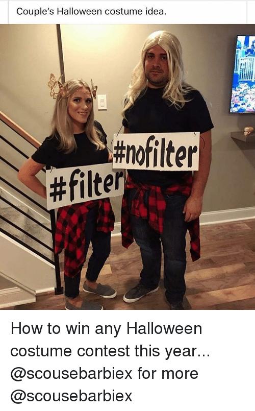 Halloween, Memes, and How To: Couple's Halloween costume idea.  #nofilter  # filter How to win any Halloween costume contest this year... @scousebarbiex for more @scousebarbiex