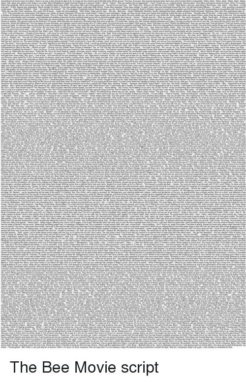 Bee Movie, Good, and Movie: coUrSO  s good  Open  ternis  Stand  guys The Bee Movie script