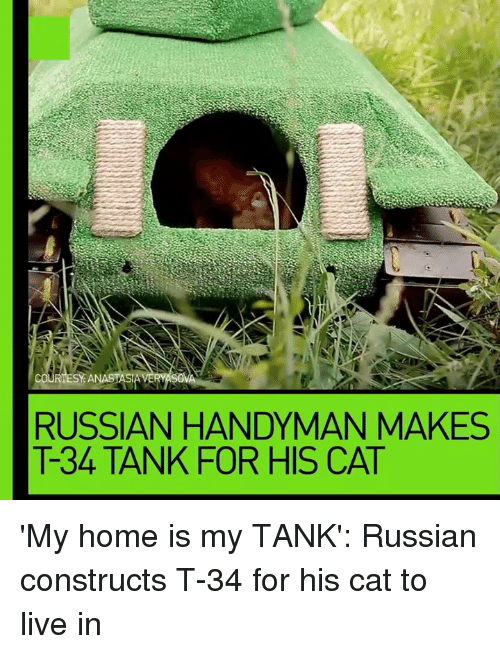 Astounding Courtesy Anastasi Russian Handyman Makes T 34 Tank For His Download Free Architecture Designs Rallybritishbridgeorg