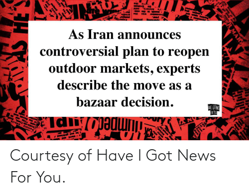 News, Got, and You: Courtesy of Have I Got News For You.