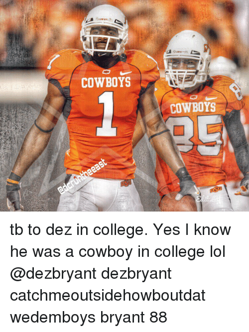 Cowboys Cowboys Tb To Dez In College Yes I Know He Was A
