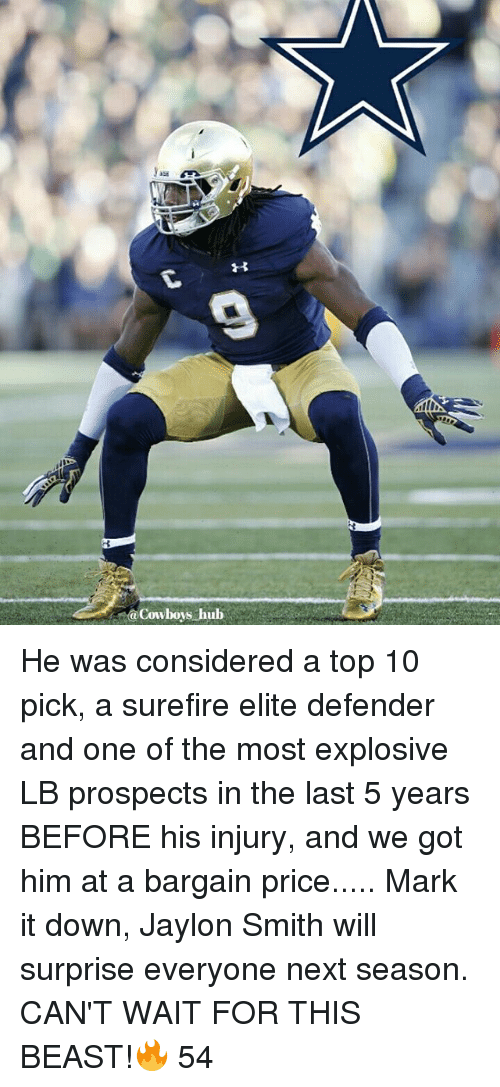 Memes, 🤖, and Next: @Cowboys hub He was considered a top 10 pick, a surefire elite defender and one of the most explosive LB prospects in the last 5 years BEFORE his injury, and we got him at a bargain price..... Mark it down, Jaylon Smith will surprise everyone next season. CAN'T WAIT FOR THIS BEAST!🔥 54