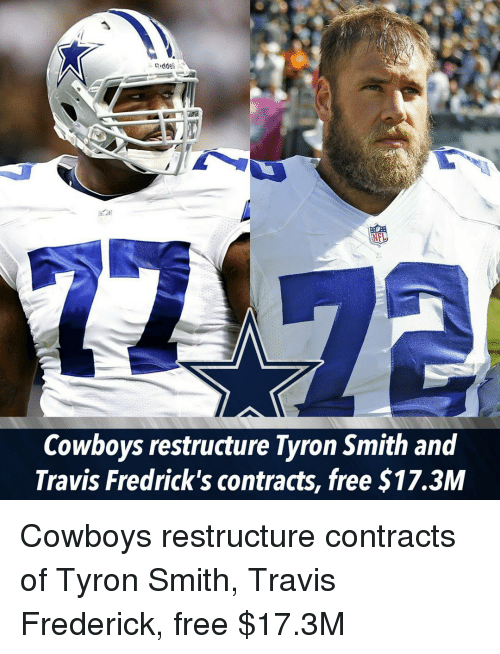 Dallas Cowboys, Memes, and Free: Cowboys restructure Tyron Smith and  Travis Fredrick's contracts, free $17.3M Cowboys restructure contracts of Tyron Smith, Travis Frederick, free $17.3M