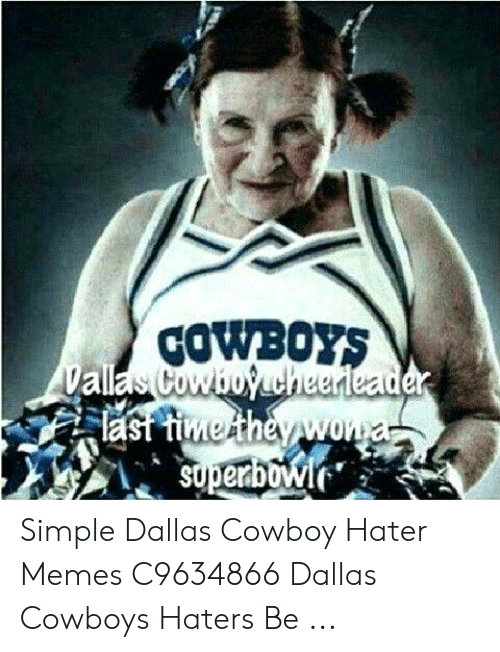 Cowboys Simple Dallas Cowboy Hater Memes C9634866 Dallas Cowboys
