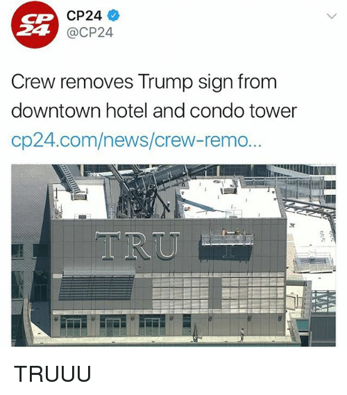 CP 24 CP24 Crew Removes Trump Sign From Downtown Hotel and