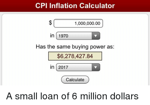 cpi inflation calculator 100000000 in 1970 has the same