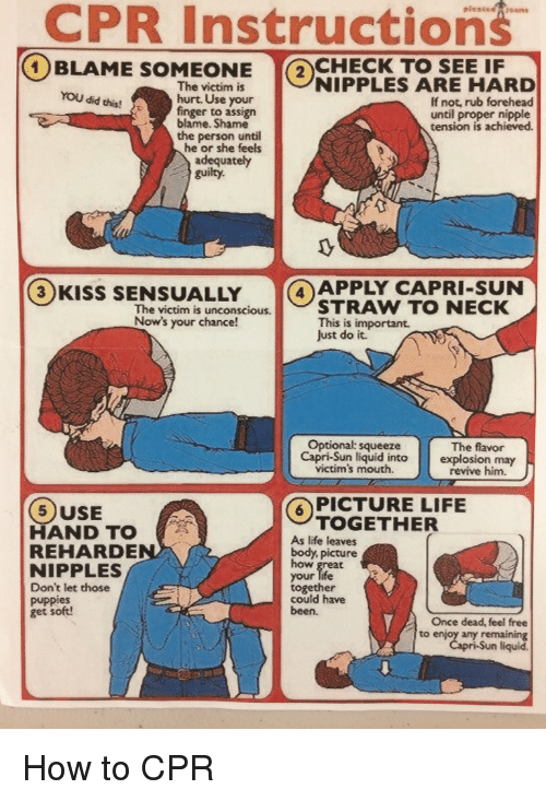 Cpr Instructions 1 Blame Check To See If Nipples Are Hard The Victim