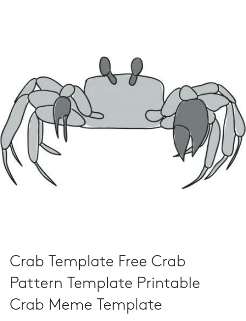 graphic about Crab Stencil Printable called Crab Template No cost Crab Behavior Template Printable Crab Meme
