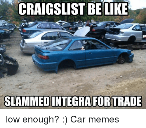 Stanced memes images galleries with a for Trading websites like craigslist