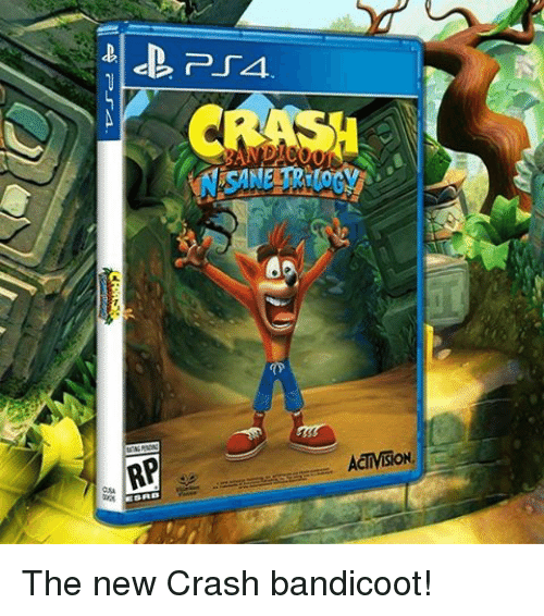 Crash Bandicoot, Memes, and 🤖: CRASH  ACTIVISION. The new Crash bandicoot!