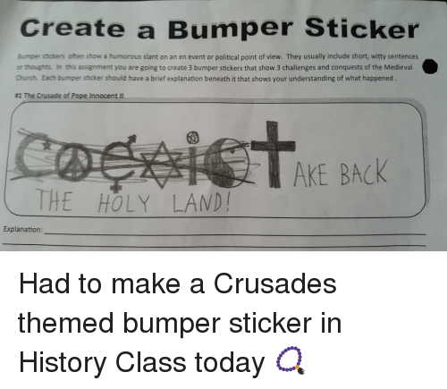 Church history and today create a bumper sticker bumper stickers often show a