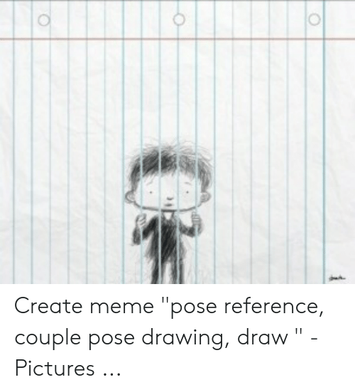 Create Meme Pose Reference Couple Pose Drawing Draw