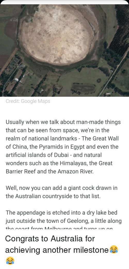 Credit Google Maps Usually When We Talk About Man-Made Things That on