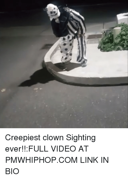 Creepiest Clown Sighting Ever!!FULL VIDEO AT PMWHIPHOPCOM