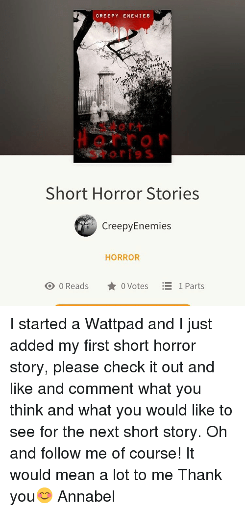 CREEPY ENEMIE8 Short Horror Stories Creepy Enemies HORROR O 0 Reads