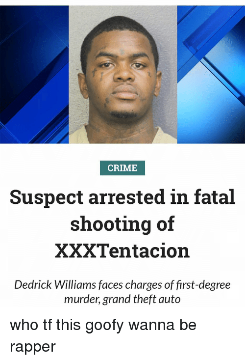 CRIME Suspect Arrested in Fatal Shooting of XXXTentacion
